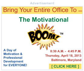 The Motivational BOOM Seminars in Baltimore Maryland, Monday, October 24, 2011