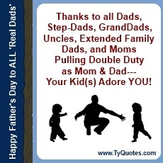 Ty Howard's Fatherhood Quotes, Quotes on Fatherhood