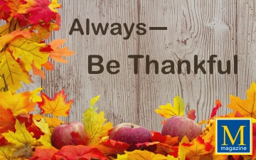 8 Reasons Why We Should Always Be Thankful - Article by Ty Howard